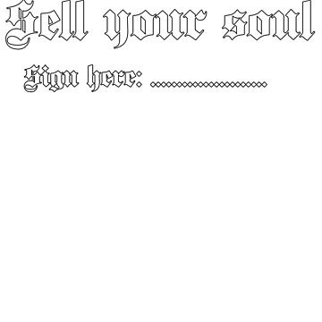 Sell your soul by LeClass