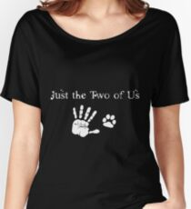 Just the Two of Us - DARK Women's Relaxed Fit T-Shirt
