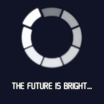 Loading The Future Is Bright Black Mirror by MaginStudios