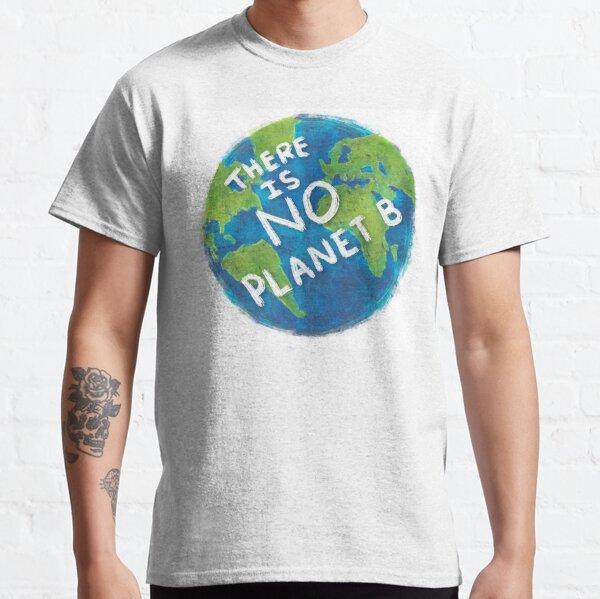 No hay planeta b Camiseta clásica