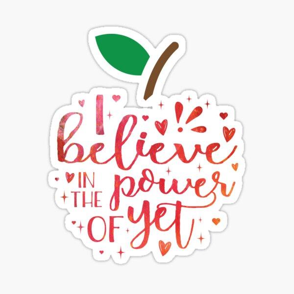 I Believe In The Power Of Yet Teacher Growth Mindset Design Sticker