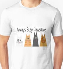Always Stay Pawsitive Unisex T-Shirt