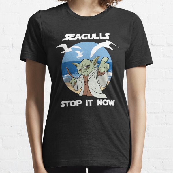 Seagulls, Stop it Now! Essential T-Shirt
