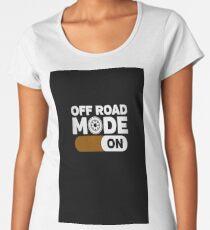off road mode on Women's Premium T-Shirt