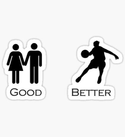 Good Better Basketball Sticker