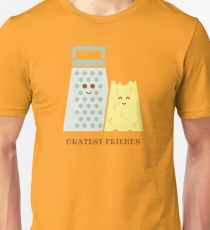 Cheesy Friendship Unisex T-Shirt