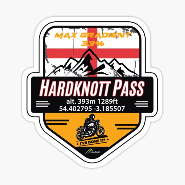 Hardknott Pass England Sticker T-Shirt Motorcycle I've Done It!  Sticker