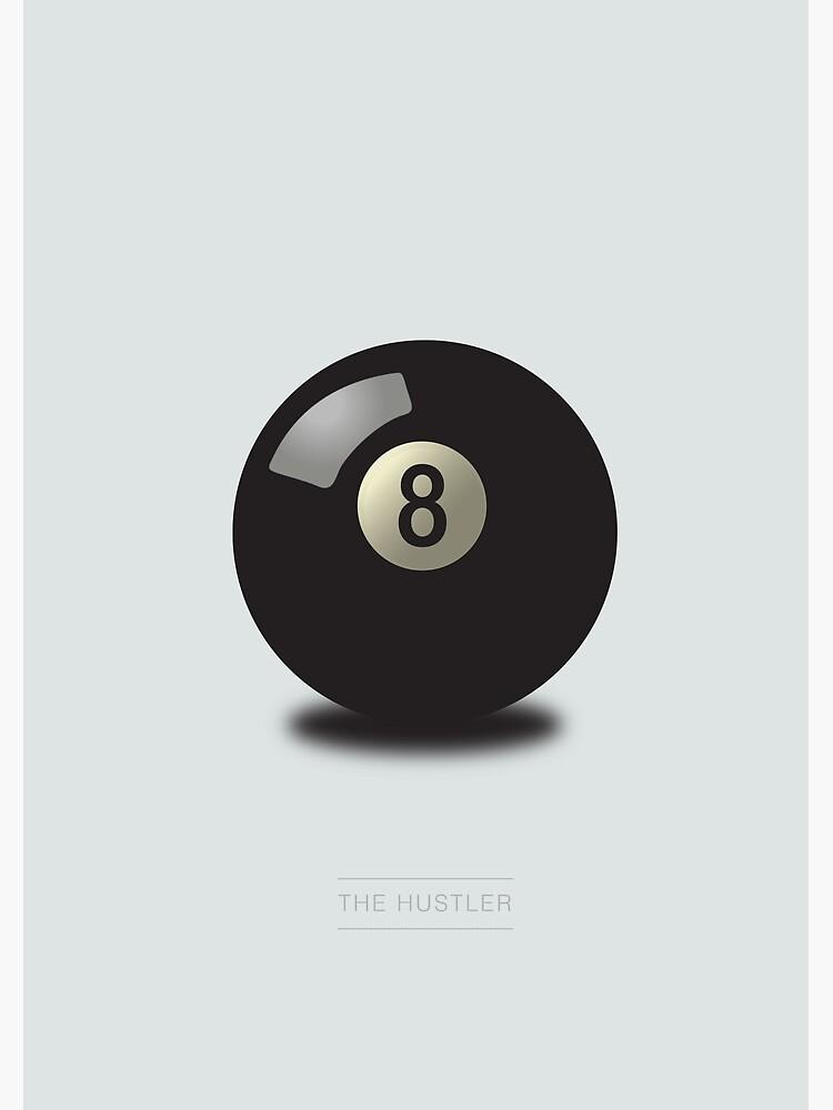 The Hustler - Alternative Movie Poster by MoviePosterBoy