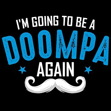 Doompa again, Father's day Gift for Grandpa by BBPDesigns