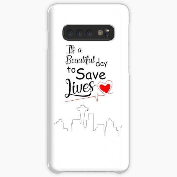 It's a Beautiful Day to Save Lives Quote of Grey's Samsung Galaxy Snap Case