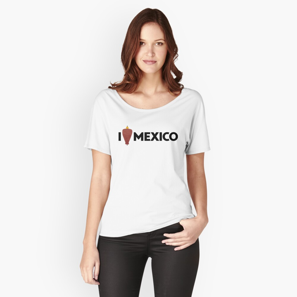 I Love Mexico - Pastor Women's Relaxed Fit T-Shirt Front