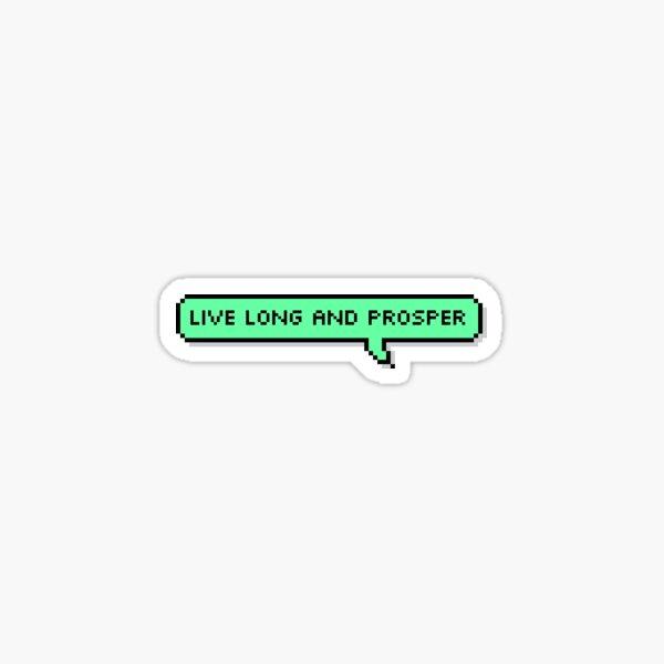 Live Long and Prosper Speech Bubble Sticker