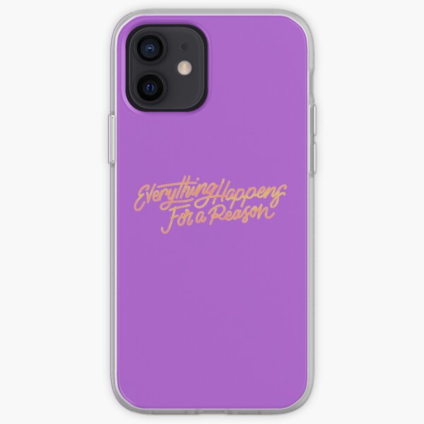 Everything happens for a reason-Slogan iPhone Soft Case