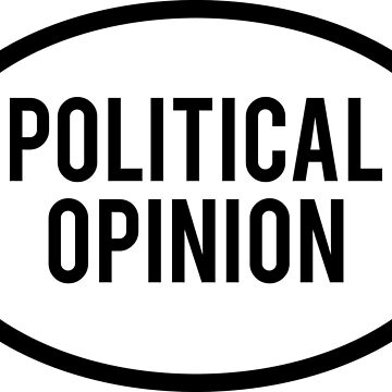 Generic Political Opinion Sticker  by BrobocopPrime