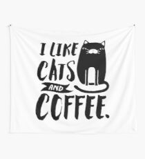 I Like Cats and Coffee Wall Tapestry