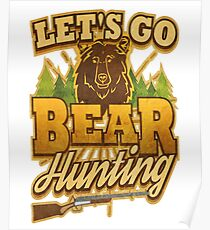 Let's Go Bear Hunting Outdoors Poster