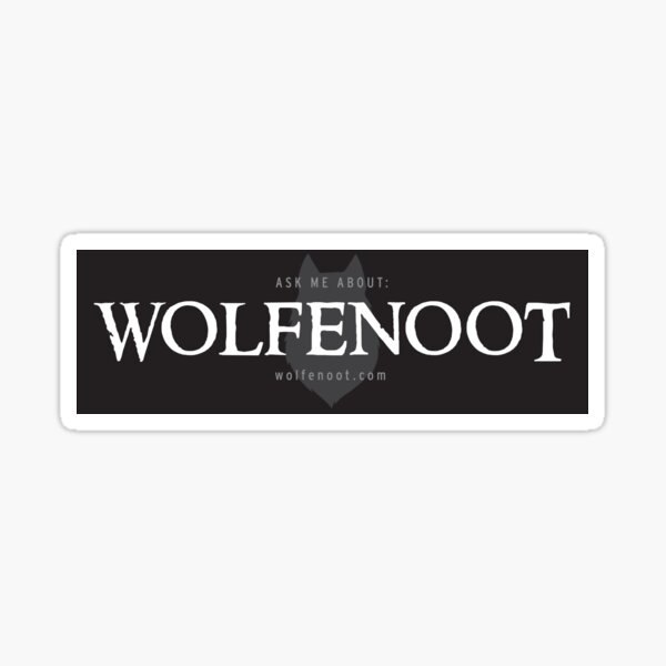 Ask me about Wolfenoot Sticker