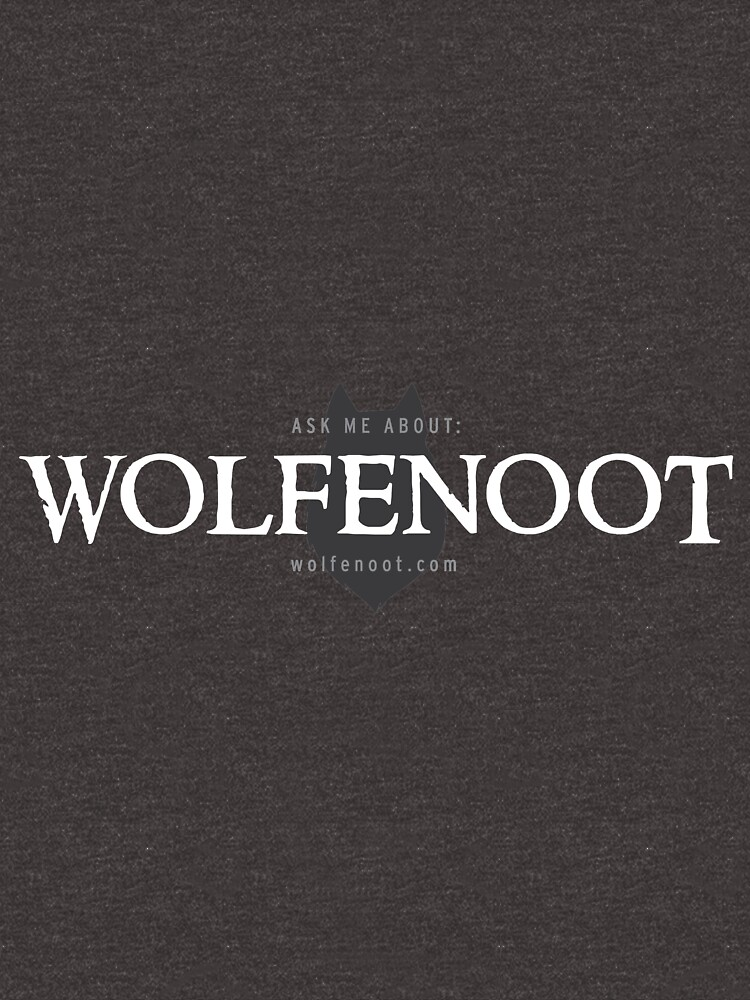 Ask me about Wolfenoot by wolfenoot