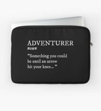 Adventurer - Then I Took at Arrow in the Knee Laptop Sleeve