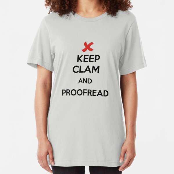 Keep Calm and Proofread - Black Slim Fit T-Shirt