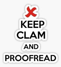 Keep Calm and Proofread - Black Sticker