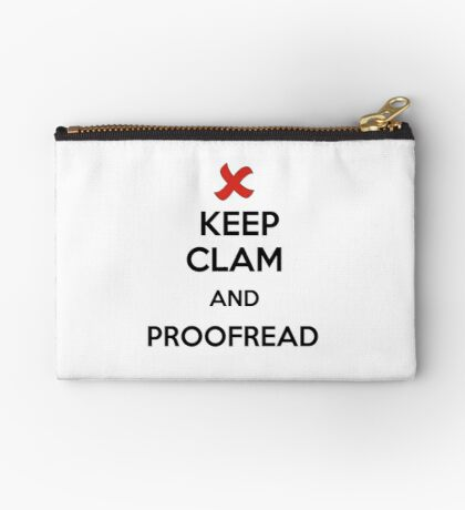 Keep Calm and Proofread - Black Studio Pouch