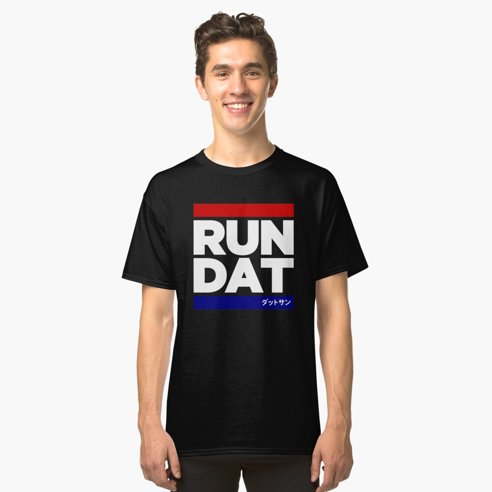RUN DAT - DATSUN - BLACK Classic T-Shirt