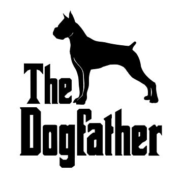 The Dogfather Boxer Dog funny gift idea by HEJAshirts