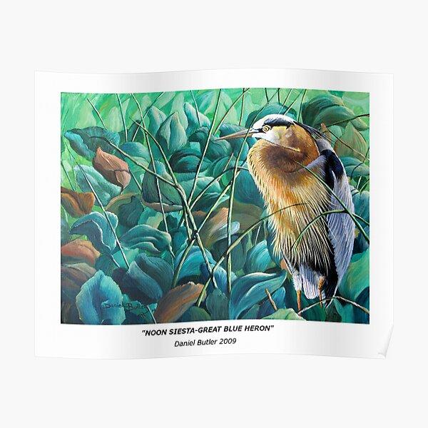 """""""Noon Siesta-Great Blue Heron"""" Poster"""