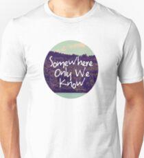 Somewhere Unisex T-Shirt