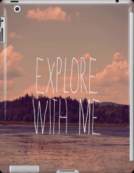 Explore With Me by Vintageskies