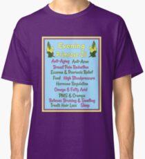 Evening Primrose Oil Herbal Studies Design Classic T-Shirt