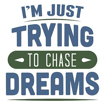 Travel - Chase my dreams by Skullz23