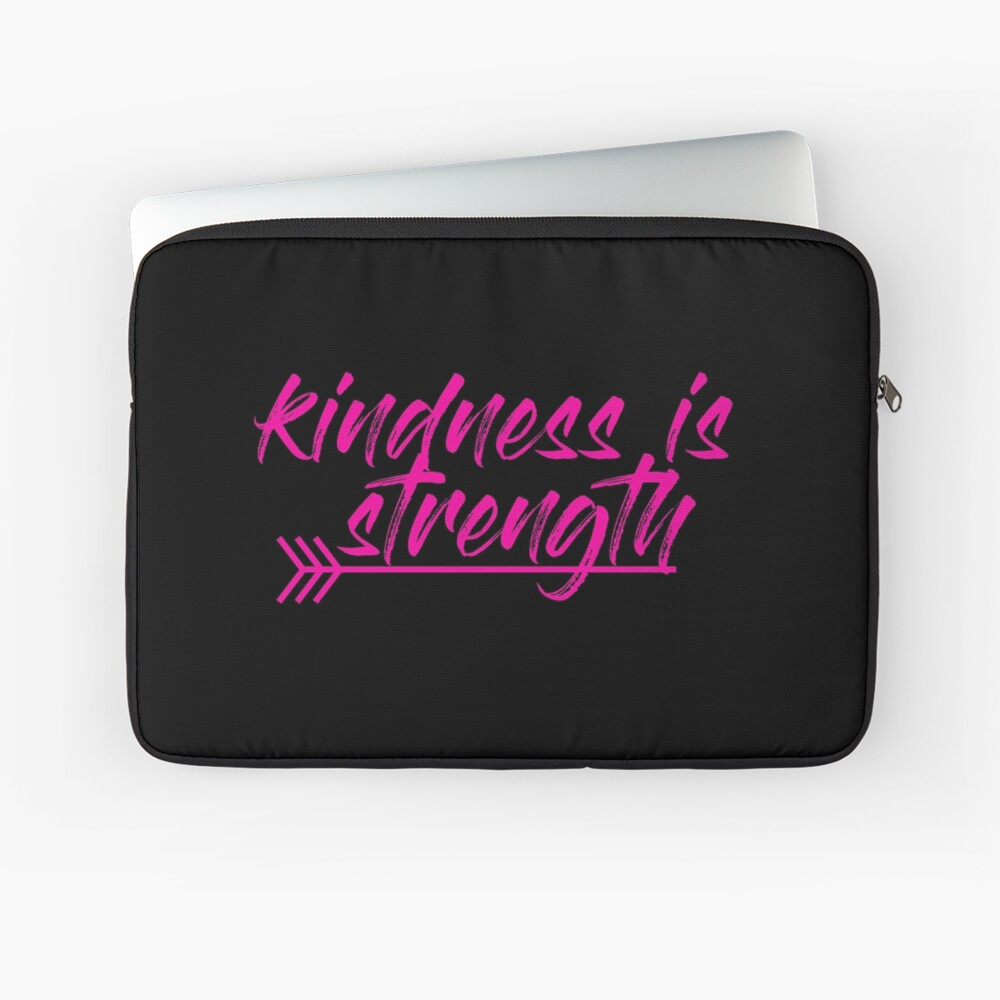 kindness is strength Laptop Sleeve