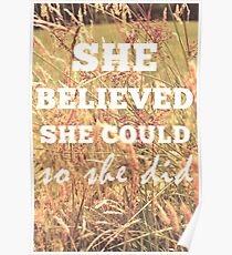 She Believed She Could  Poster