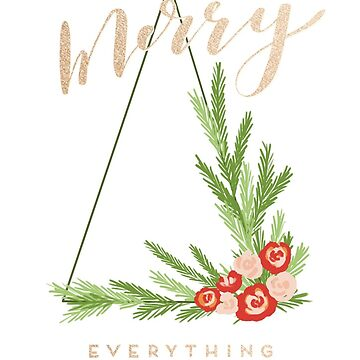 Modern Merry Everything  by ilzesgimene