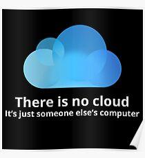 Es gibt keine Wolke Poster