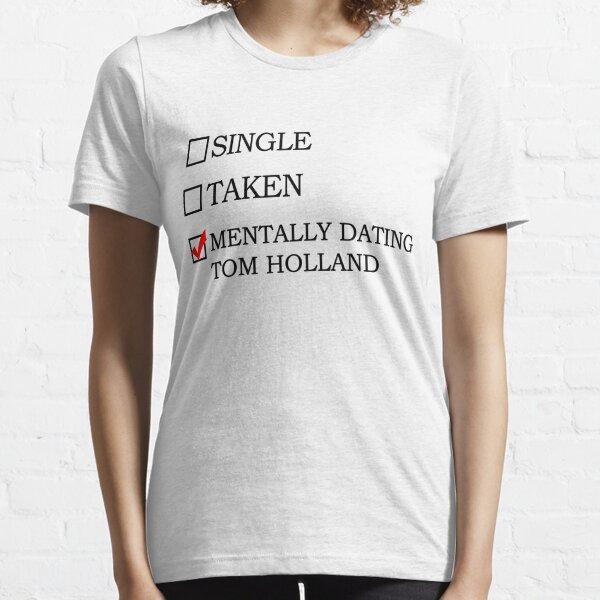 Mentally dating Tom Holland Camiseta esencial