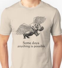 Some Days ... Unisex T-Shirt
