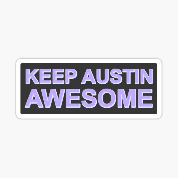Keep Austin Awesome Sticker