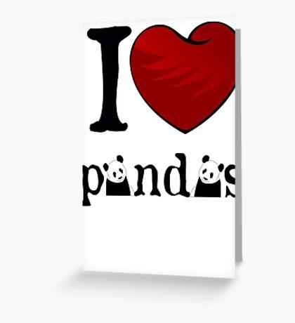 I heart Pandas Greeting Card