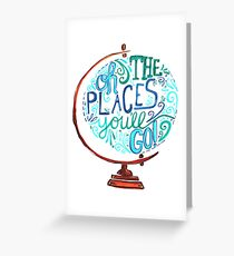 Oh die Orte, an die Sie gehen - Vintage Typography Globe Grußkarte