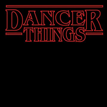 Dancer Things Gift for Dancers and Choreographers by TrndSttr