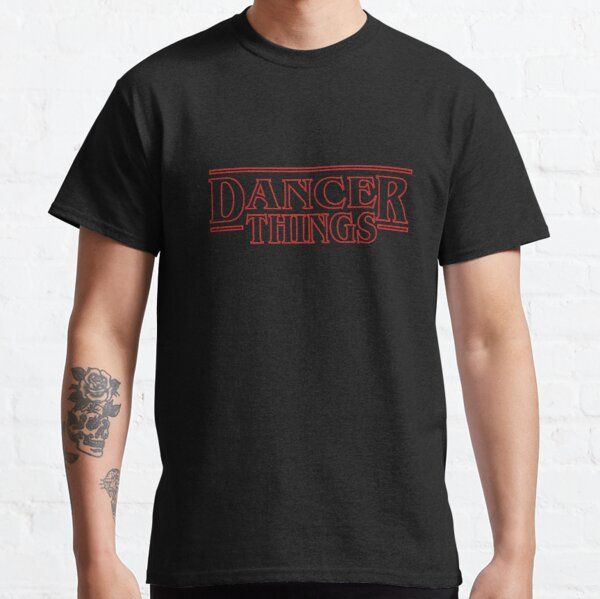 Dancer Things Gift for Dancers and Choreographers Classic T-Shirt