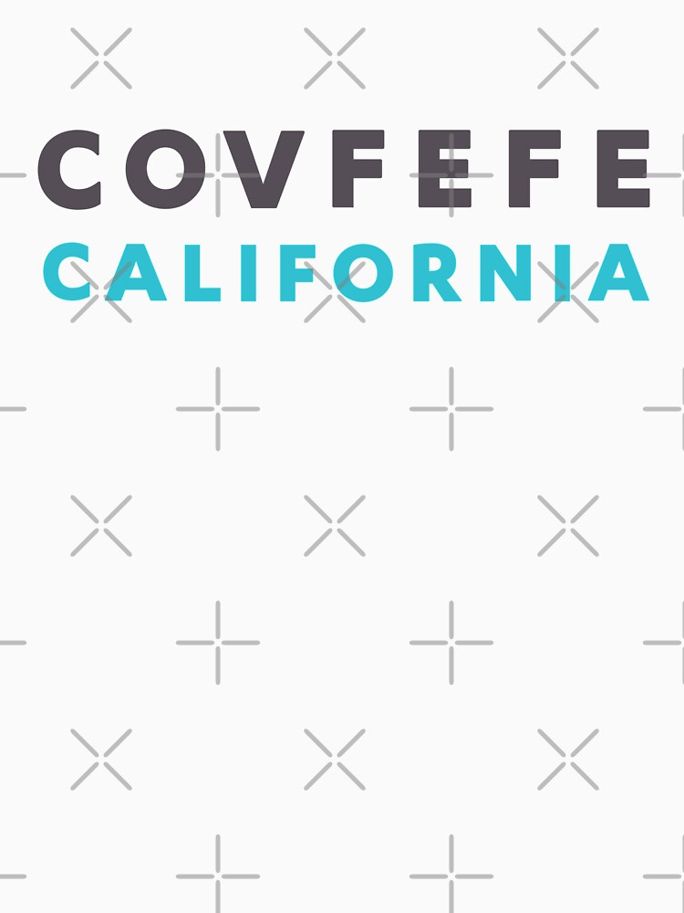 Covfefe California by Thogek