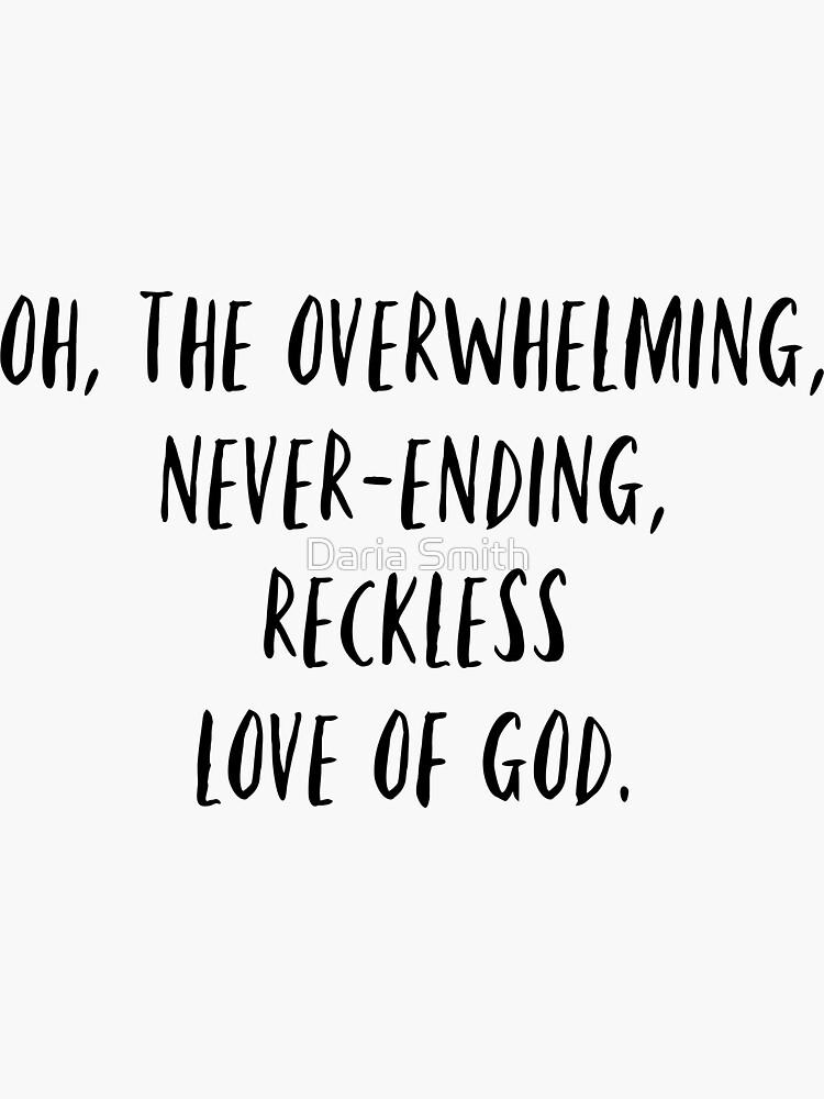 überwältigende Liebe zu Gott von dariasmithyt