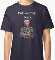 Pat on the back - Eastenders Classic T-Shirt