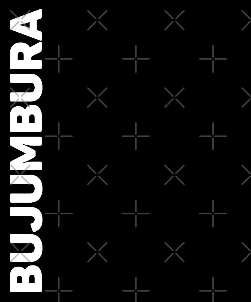 Bujumbura T-Shirt by designkitsch