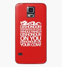 Dishonour on your cow!  Case/Skin for Samsung Galaxy
