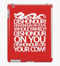 Dishonour on your cow!  iPad Case/Skin